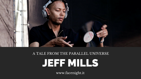 Jeff Mills – A Tale From The Parallel Universe. LISTEN