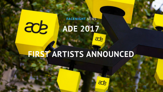 ADE 2017: first artists announced